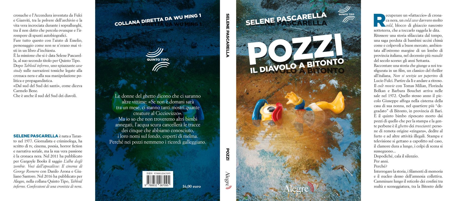 Selene Pascarella, Pozzi, stesa