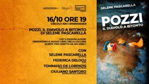 """Mercoledì 16 ottobre alle 19 Selene Pascarella presenta """"Pozzi. Il diavolo a Bitonto"""" a Roma, da Sparwasser."""