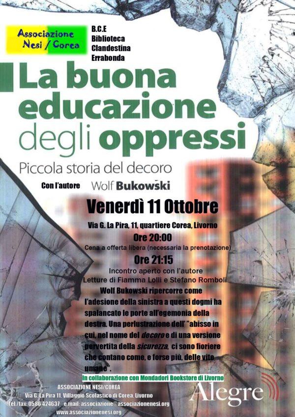 """Wolf Bukowski presenta """"La buona educazione degli oppressi"""" a Livorno"""